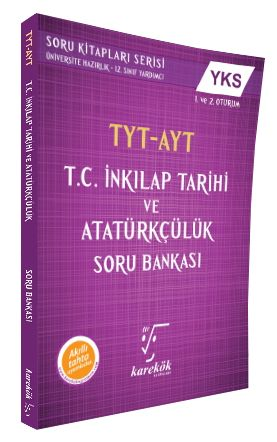 Karekök TYT AYT T.C. İnkılap Tarihi ve Atatürkçülük Soru Bankası