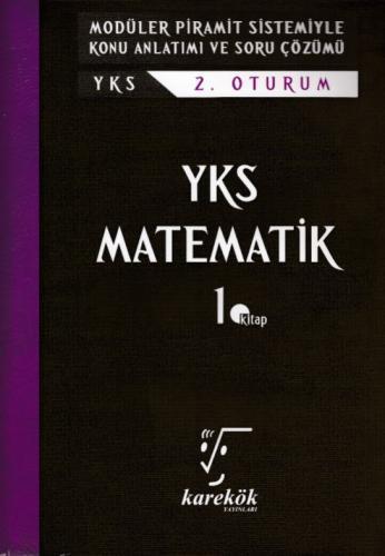 Karekök YKS 2. Oturum Matematik 1. Kitap Konu Anlatımlı