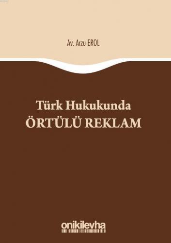 On İki Levha Türk Hukukunda Örtülü Reklam