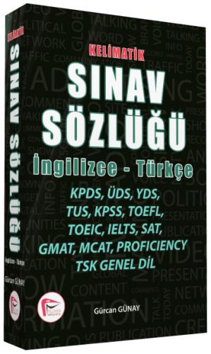 Kelimatik Sınav Sözlüğü İngilizce - Türkçe %45 indirimli Gürcan Günay