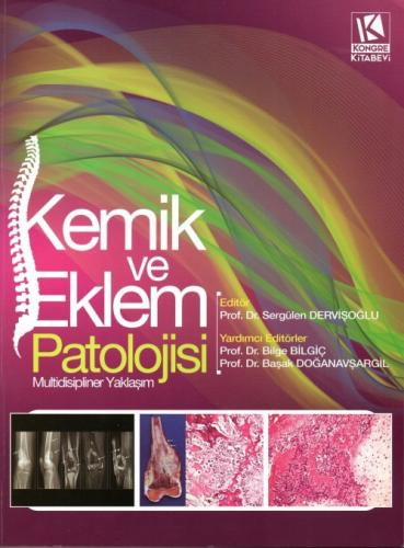Kemik ve Eklem Patolojisi Multidisipliner Yaklaşım