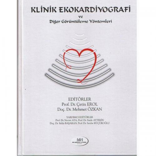 Klinik Ekokardiyografi ve Diğer Görüntüleme Yöntemleri – Çetin Erol, Mehmet Özkan