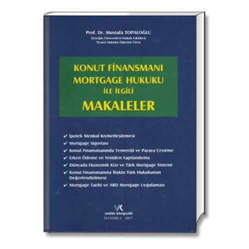 Konut Finansmanı Mortgage Hukuku İle İlgili Makaleler