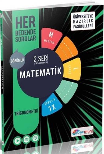 KöşeBilgi Yayınları Matematik Üniversiteye Hazırlık Fasikülleri 2.Seri