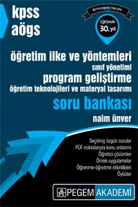 KPSS AÖGS Öğretim İlke ve Yöntemleri, Sınıf Yönetimi, Program Geliştirme, Öğretim Teknolojileri ve Materyal Tasarımı Soru Bankası