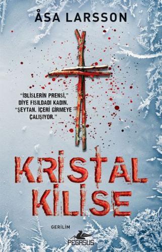 Kristal Kilise - Asa Larsson
