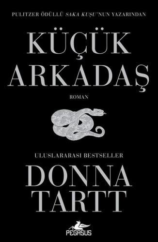 Küçük Arkadaş - Donna Tartt
