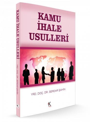 Kuram Kamu İhale Usulleri - Serdar Şahin