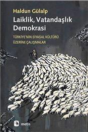 Laiklik, Vatandaşlık, Demokrasi - Haldun Günalp