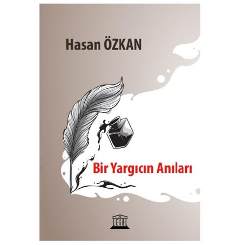 Legal Bir Yargıcın Anıları - Hasan Özkan