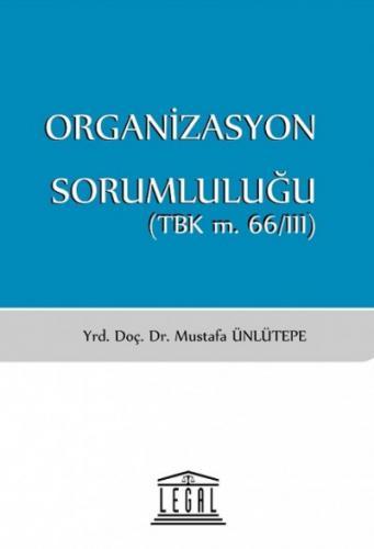 Legal Organizasyon Sorumluluğu (TBK m. 66/III)
