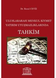 Legal Uluslararası Menkul Kıymet Yatırım Uyuşmazlıklarında Tahkim