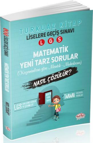 Editör LGS Matematik Mantık Muhakeme Soruları Nasıl Çözülür? Turkuaz Kitap