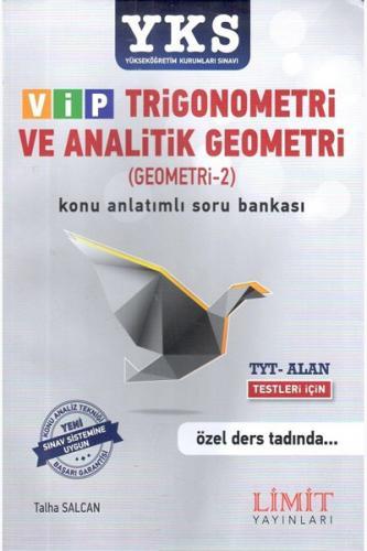 Limit YKS 1. ve 2. Oturum Alan VİP Trigonometri ve Analitik Geometri Konu Anlatımlı Soru Bankası