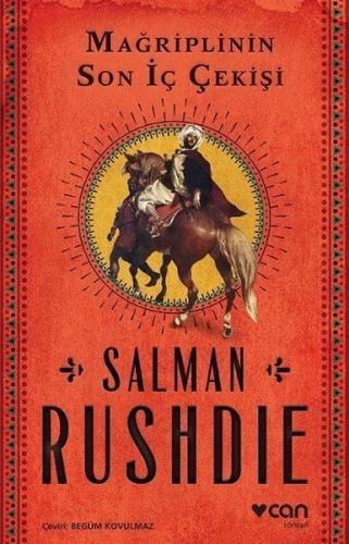 Mağriplinin Son İç Çekişi - Salman Rushdie