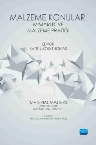 Malzeme Konuları: Mimarlık ve Malzeme Pratiği - Katie Lloyd Thomas
