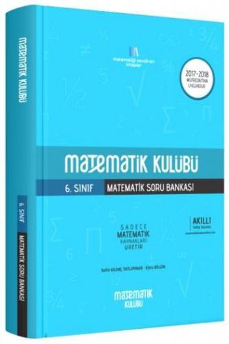 Matematik Kulübü 6. Sınıf Matematik Soru Bankası