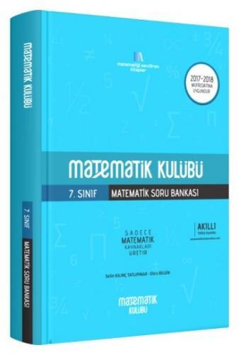Matematik Kulübü 7. Sınıf Matematik Soru Bankası