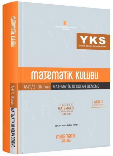 Matematik Kulübü YKS 2. Oturum AYT Matematik 10 Kolay Deneme