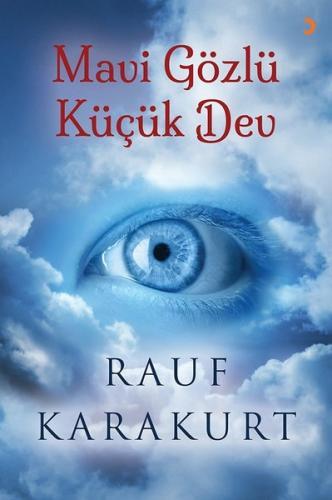 Mavi Gözlü Küçük Dev - Rauf Karakurt