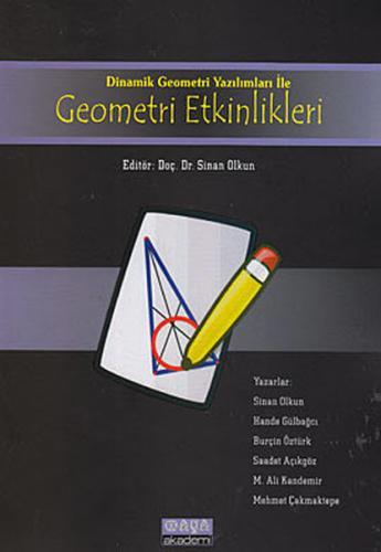 Maya Akademi Dinamik Geometri Etkinlikleri ile Geometri Etkinlikleri