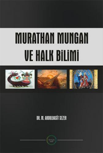 Maya Akademi Murathan Mungan ve Halkbilimi