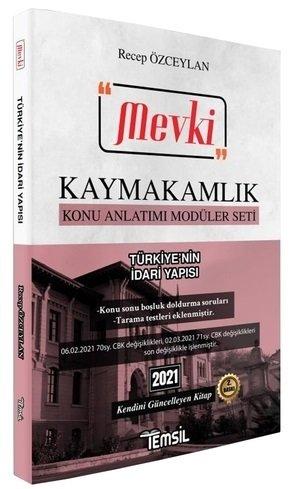MEVKİ Kaymakamlık Türkiye nin İdari Yapısı ve Türkiye de Mahalli İdare