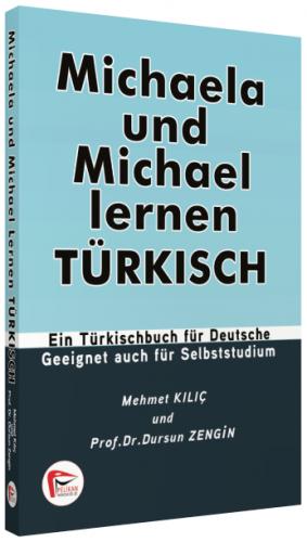 Mıchaela Und Mıchael Lernen Turkısch - Pelikan Yayınevi