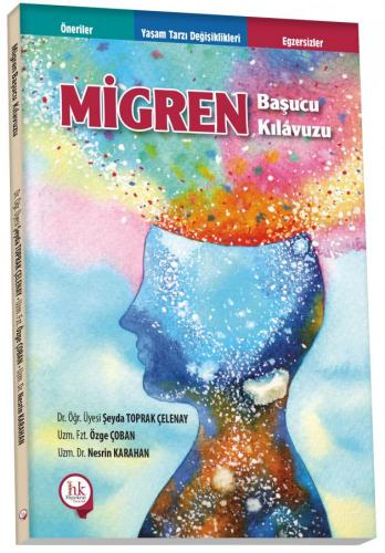 Migren Başucu Kılavuzu