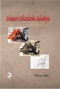 Mimari Eskizlerde Suluboya - Muna Silav
