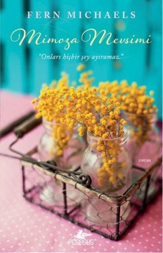 Mimoza Mevsimi - Fern Michaels