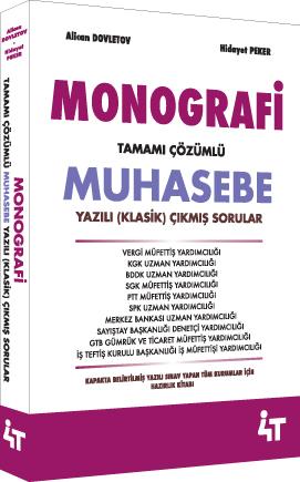 4T Monografi Tamamı Çözümlü Muhasebe Yazılı (Klasik) Çıkmış Sorular