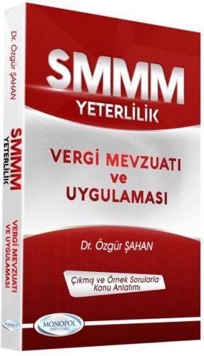 Monopol SMMM Yeterlilik Vergi Mevzuatı ve Uygulaması