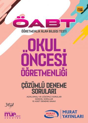Murat Eğitim KPSS ÖABT Okul Öncesi Öğretmenliği Çözümlü Deneme Soruları 1196