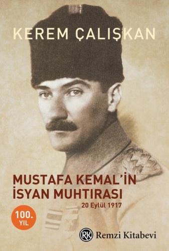 Mustafa Kemal'in İsyan Muhtırası - Kerem Çalışkan