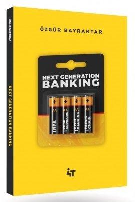 4T Yayınları Next Generation Banking Özgür Bayraktar
