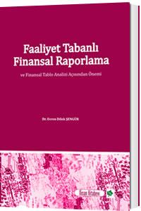 Nisan Faaliyet Tabanlı Finansal Raporlama - Evren Dilek Şengür