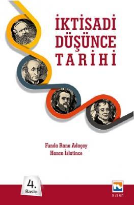 Nisan İktisadi Düşünceler Tarihi - Funda Rana Adaçay, Hasan Islatince