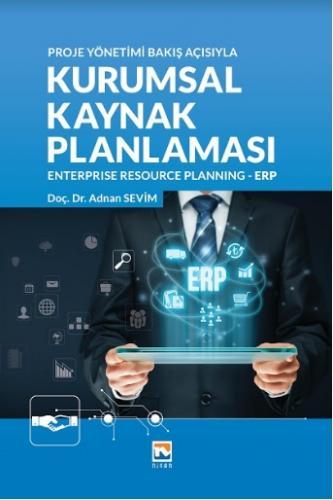 Nisan Kurumsal Kaynak Planlaması Enterprise Recource Planning - ERP