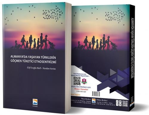 Almanya'da Yaşayan Türklerin Göçmen Tüketici Etnosentrizmi