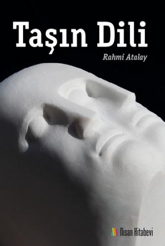 Nisan Taşın Dili - Rahmi Atalay