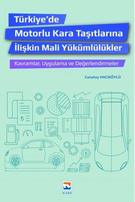 Nisan Türkiye 'de Motorlu Kara Taşıtlarına İlişkin Mali Yükümlülükler