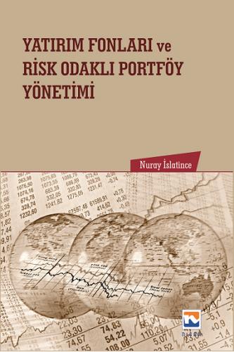 Nisan Yatırım Fonları ve Risk Odaklı Portföy Yönetimi - Nuray İslatince