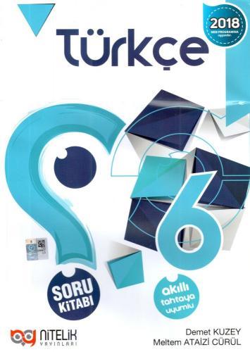 Nitelik 6. Sınıf Türkçe Soru Kitabı