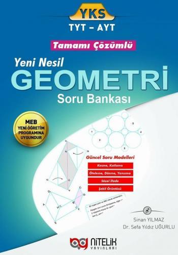 Nitelik TYT AYT Yeni Nesil Geometri Tamamı Çözümlü Soru Bankası