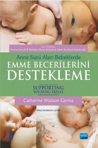 Nobel Akademi Anne Sütü Alan Bebeklerde Emme Becerilerini Destekleme - Catherine Watson Genna