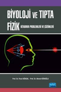 Nobel Akademi Biyoloji ve Tıpta Fizik Kitabının Problemleri ve Çözümleri
