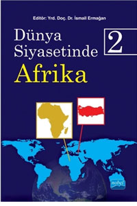 Nobel Akademi Dünya Siyasetinde Afrika 2 - İsmail Ermağan
