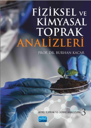Nobel Akademi Fiziksel ve Kimyasal Toprak Analizleri : Bitki, Toprak ve GÜbre Analizleri 3