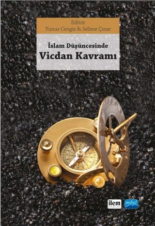 Nobel Akademi İslam Düşüncesinde Vicdan Kavramı